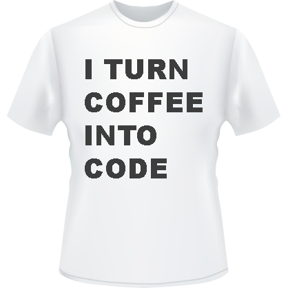 I Turn Coffee Into Code T-Shirt (White)